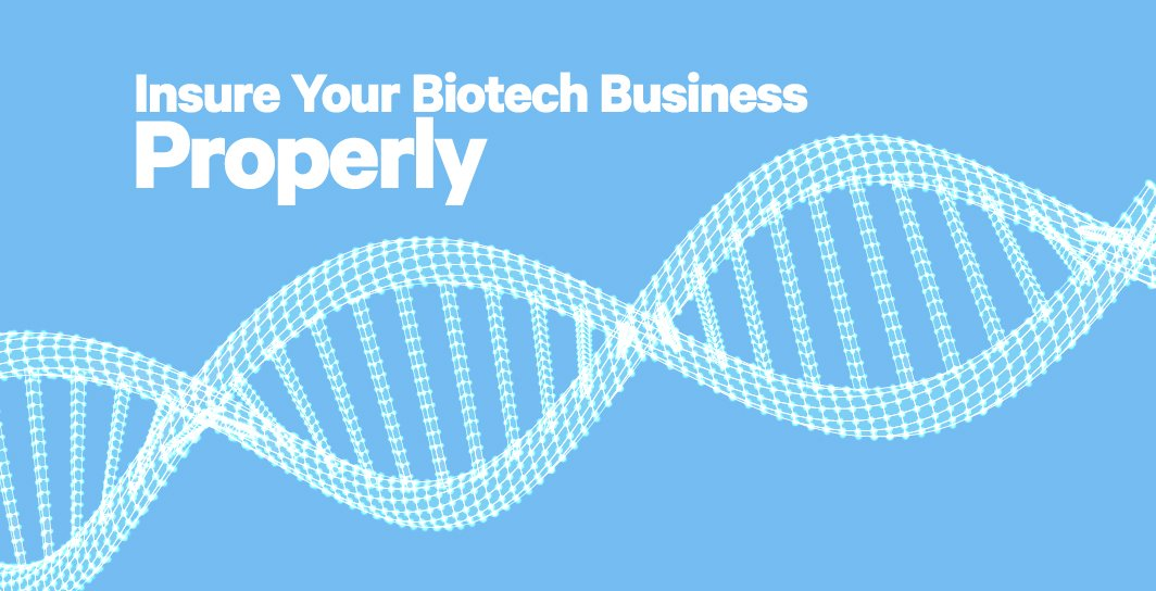 how to insure your biotech business