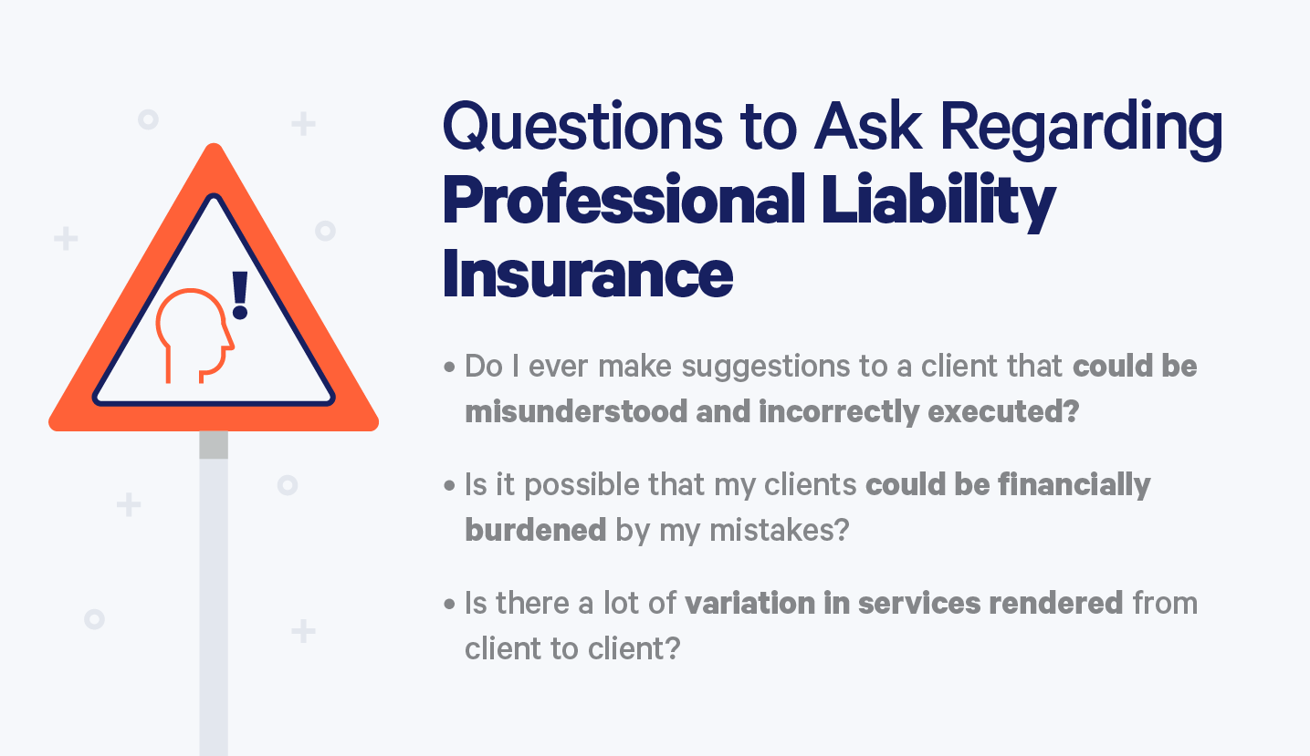 do I need professional liability insurance questions and answer