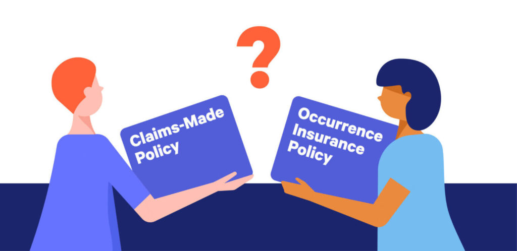 Claims Made Vs Occurrence Insurance Policies Embroker