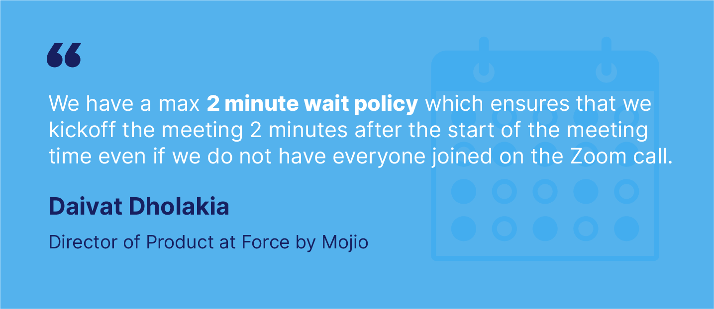 Startup quote on meeting wait policy